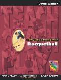 Skills, Drills & Strategies for Racquetball (Teach, Coach, Play Series)