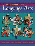 Integrating the Language Arts (4TH 08 Edition)