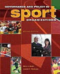 Governance and Policy in Sport Organizations (2ND 09 - Old Edition)