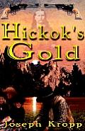 Hickok's Gold