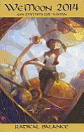 We'moon 2014 Spiral Edition: Radical Balance