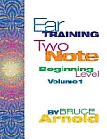 Ear Training Two Note Volume One Beginning