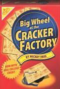 Big Wheel At The Cracker Factory