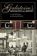 Galatoires: Biography of a Bistro