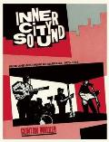 Inner City Sound: Punk and Post-Punk in Australia, 1976-85