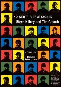 No Certainty Attached: Steve Kilbey and the Church