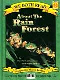 About the Rain Forest (We Both Read)
