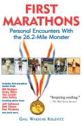 First Marathons Personal Encounters with the 26.2 Mile Monster