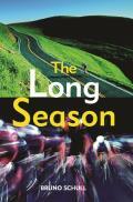 Long Season One Year of Bicycle Road Racing in California