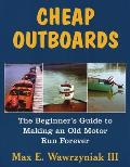 Cheap Outboards: The Beginner's...