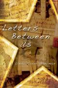 Letters Between Us