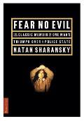 Fear No Evil The Classic Memoir Of One M
