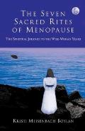 Seven Sacred Rites Of Menopause