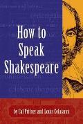 How to Speak Shakespeare