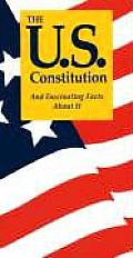 U S Constitution & Fascinating Facts about It