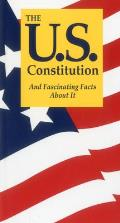 US Constitution & Fascinating Facts About It 8th Edition