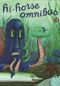 Hi Horse Omnibus Volume 1