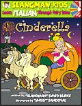 Cinderella (Level 1): Learn Italian Through Fairy Tales