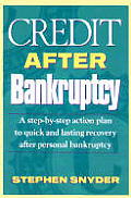 Credit After Bankruptcy A Step By Step
