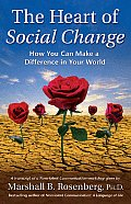 Heart of Social Change How to Make a Difference in Your World