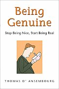 Being Genuine Stop Being Nice Start Being Real