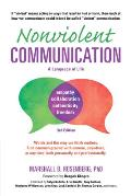 Nonviolent Communication A Language of Life Life Changing Tools for Healthy Relationships