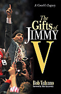 Gifts Of Jimmy V A Coachs Legacy