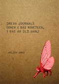 Dream Journals When I Was Nineteen I Was An Old Man