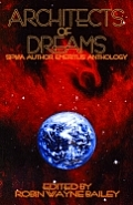 Architects Of Dreams by Robin Wayne Bailey