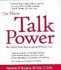 New Talk Power The Mind Body Way to Speak Like a Pro