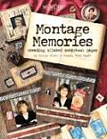Montage Memories: Creating Altered Scrapbook Pages (Memory Makers) Cover