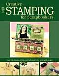 Creative Stamping for Scrapbookers Cover