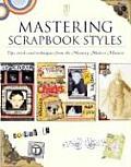 Mastering Scrapbook Styles