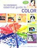 Scrapbookers Essential Guide To Color