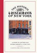 The Historic Shops & Restaurants of New York (Little Bookroom: Historic Shops & Restaurants)