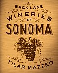 Back Lane Wineries of Sonoma Cover