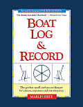 Boat Log & Record: The Perfect Small Craft Record Keeper for Cruises, Expenses and Maintenance