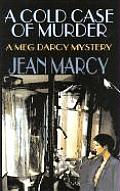 Cold Case Of Murder A Meg Darcy Mystery