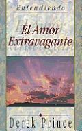 Amor Extravagante = Extravagant Love