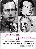 Listen to the Mockingbird: American Folksongs and Popular Music Lyrics of the 19th Century
