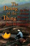 Doing of the Thing The Brief Brilliant Whitewater Career of Buzz Holmstrom