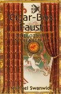 Cigar-Box Faust & Other Miniatures by Michael Swanwick