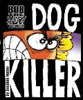 Bob the Angry Flower: Dog Killer Cover