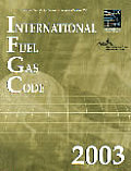 2003 International Fuel Gas Code (Softcover Version)