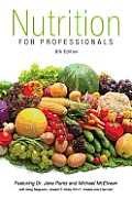 Nutrition for Professionals Textbook 9th Edition