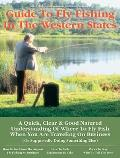 Business Traveler's Guide to Fly Fishing the Western States (No Nonsense Fly Fishing Guides)
