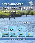 Step-By-Step Beginner Fly Tying Manual & DVD (No Nonsense Fly Fishing Guidebooks)