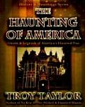 The Haunting of America: Ghosts &...