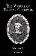 The Works of Thomas Goodwin, Volume 9