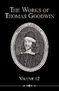The Works of Thomas Goodwin, Volume 12